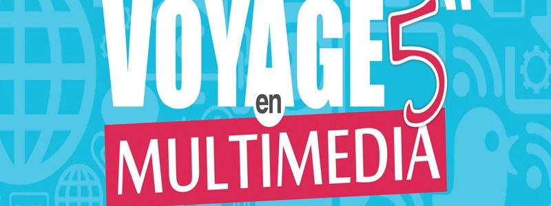Voyage en Multimédia 2014