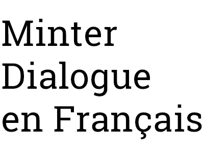 Minter Dialogue en Français