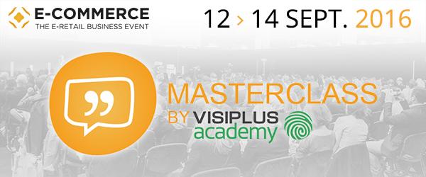 VISIPLUS academy, partenaire officiel du Salon E-Commerce Paris 2016 pour les Masterclass