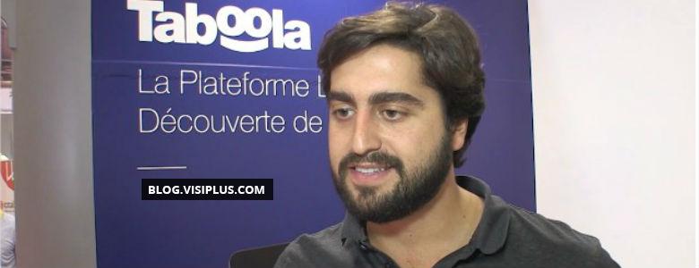 «Taboola est une solution de publicité native» : Harry Levy, Head of Media, France and EU Sales Research chez Taboola