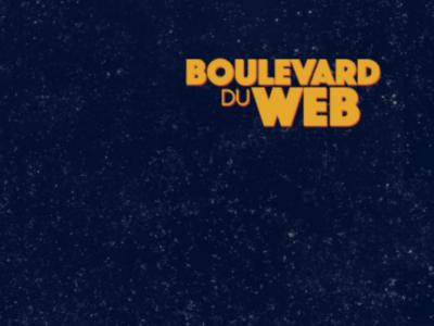 Le Boulevard du Web