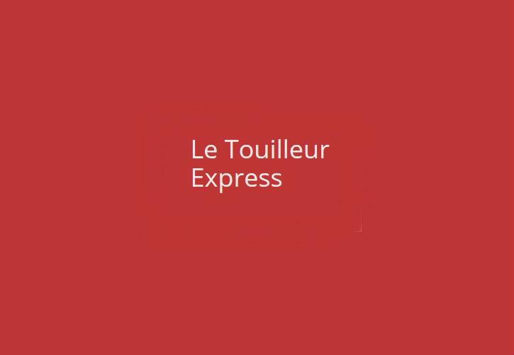 Le Touilleur Express
