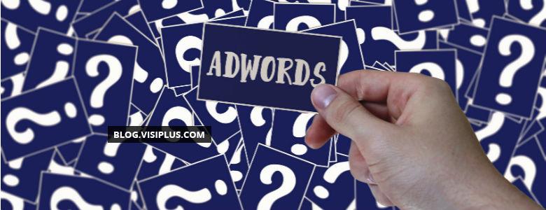 Pourquoi Google AdWords ne fonctionne pas pour vous
