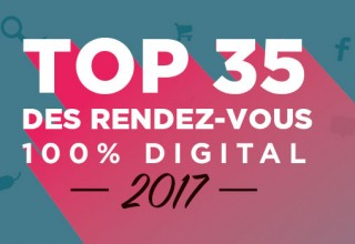 Top 35 des rendez-vous digitaux auxquels vous devez assister en 2017