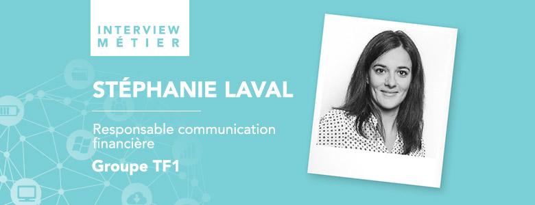 «Le métier de communication financière est un métier relativement récent», Stéphanie Laval, l'interview métier
