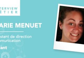 «Les possibilités d'évoluer vers d'autres métiers sont nombreuses du fait du caractère polyvalent de ce poste», Marie Menuet, assistante communication