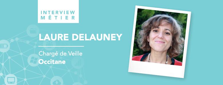 «C'est un métier dynamique et passionnant qui demande d'être constamment en alerte et réactif», Laure Delauney