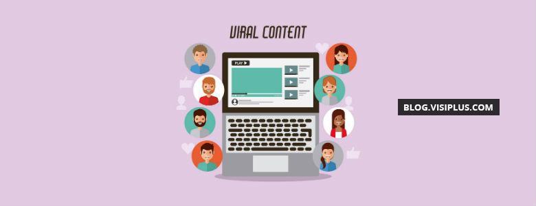 Six façons de créer du contenu viral