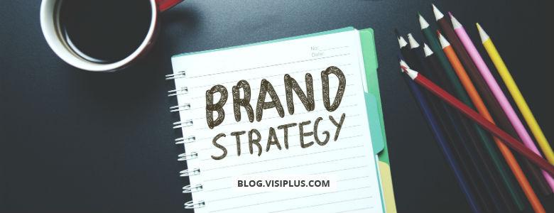 Comment développer votre stratégie de marque