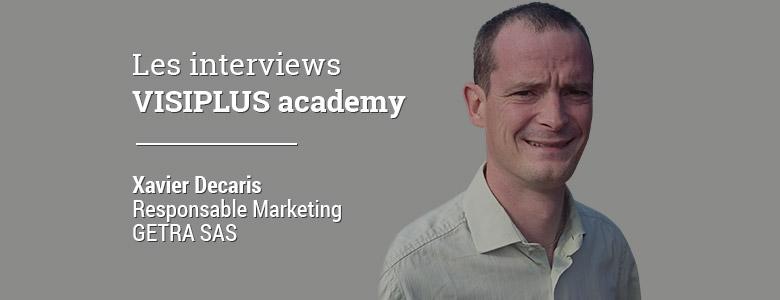 « Je suis en charge des projets d'actions webmarketing pour 20 sociétés réparties sur 13 pays. », Xavier Decaris, Responsable Marketing, Société GETRA SAS