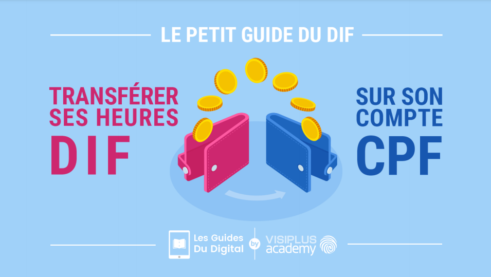 Téléchargez notre guide pour tout savoir sur comment transférer vos heures de DIF sur votre compte CPF