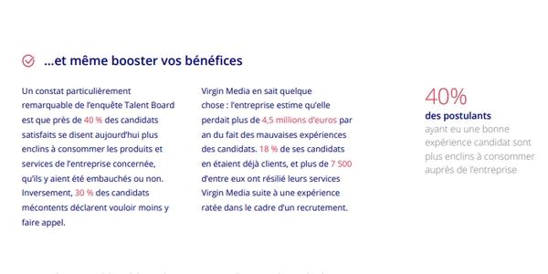 expérience candidat : des erreurs lors du parcours de recrutement ont coûté très cher à Virgin Media. L'entreprise estime en effet qu'elle perdait plus de 4,5 milliards d'euros par an à cause d'elles, de nombreux candidats ayant résilié leurs services Virgin Media suite à leurs mauvaises expériences.
