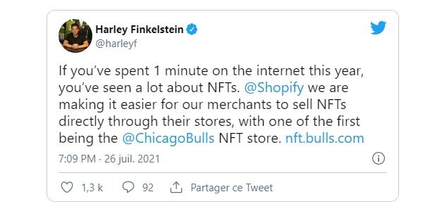 Les Tokens Non Fongibles arrivent sur Shopify annonce Harley Finkelstein le 26 juillet 2021 sur Tweeter.